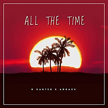 All The Time (feat. AGrace)