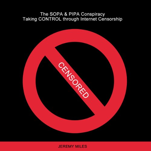 The SOPA & PIPA Conspiracy audiobook cover art