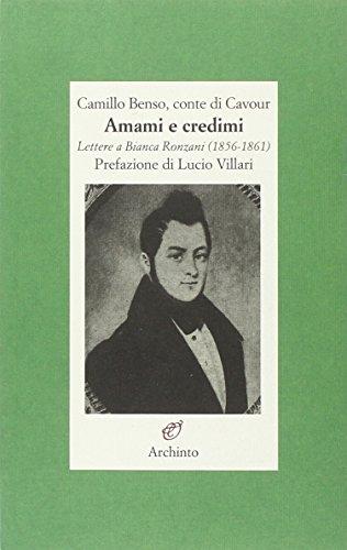 Amami e credimi. Lettere a Bianca Ronzani (1856-1861)