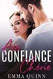 Aie Confiance, Chérie... (French Edition)