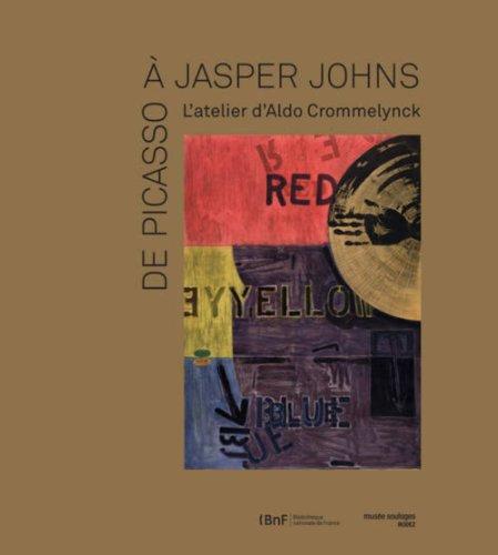 De Picasso à Jasper Johns, l'atelier d'Aldo Crommelynck
