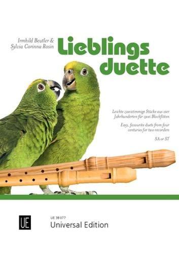 Lieblingsduette: Leichte zweistimmige Stücke aus vier Jahrhunderten. für 2 Blockflöten (SA/ST). Spielpartitur.