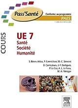 UE 7 - Santé - Société - Humanité (Cours): Pilon Partiel 15/2/16 (PACES) (French Edition)
