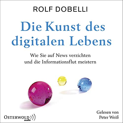 Die Kunst des digitalen Lebens Titelbild