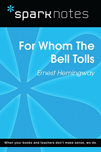 For Whom the Bell Tolls (SparkNotes Literature Guide) (SparkNotes Literature Guide Series) (English Edition)