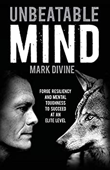 Unbeatable Mind  Forge Resiliency and Mental Toughness to Succeed at an Elite Level
