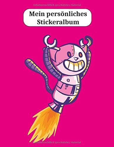 Mein persönliches Stickeralbum: Roboter Katze Rakete Motiv   Din A4 Blanko   35...