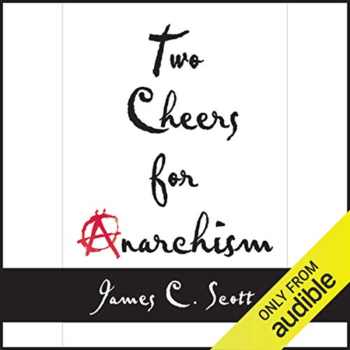Two Cheers for Anarchism cover art