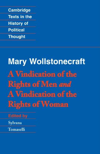 Wollstonecraft: A Vindication of the Rights of Men and a Vindication of the Rights of Woman and Hints (Cambridge Texts i