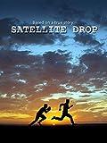Satellite Drop