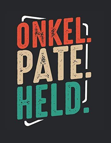 Onkel Pate Held Taufpate Erstkommunion Spruch: A4+ Softcover 120 beschreibbare karierte Seiten   22 x 28 cm (8,5x11 Zoll)