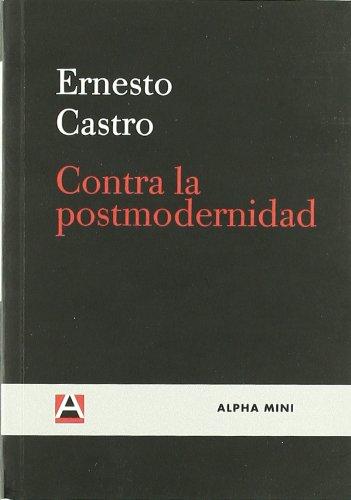 Contra La Postmodernidad (ALPHA MINI)
