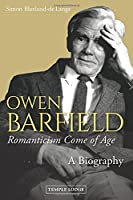 Owen Barfield, Romanticism Come of Age: A Biography