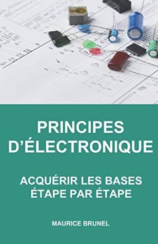 PRINCIPES D'ÉLECTRONIQUE: ACQUÉR...