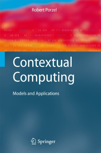 Contextual Computing: Models and Applications (Cognitive Technologies)