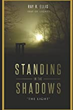 """Standing In The Shadows """"THE LIGHT"""": Biography & Memoir"""