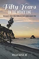 Fifty Years on the Wrack Line: The Greatest Poems from Corona del Mar's Second Greatest Poet