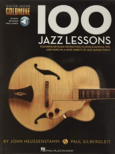 100 Jazz Lessons: Lehrmaterial, CD für Gitarre: Guitar Lesson Goldmine Series