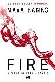 À Fleur de peau, Tome 3 - Fire (pour la France) - Milady - 19/06/2014