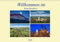 Willkommen im Burgenlandkreis (Wandkalender 2022 DIN A3 quer): Der Burgenlandkreis im suedlichen Sachsen-Anhalt von seiner schoensten Seite (Monatskalender, 14 Seiten )