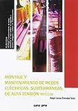 Montaje y mantenimiento de de redes eléctricas subterráneas de alta tensión (MF1178)