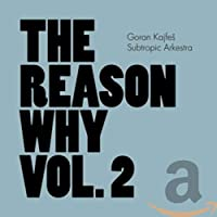 The Reason Why Vol 2