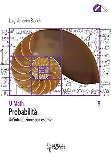Probabilità. Un'introduzione con esercizi
