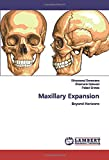 Maxillary Expansion: Beyond Horizons