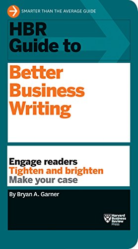 Compare Textbook Prices for HBR Guide to Better Business Writing HBR Guide Series 41489th Edition ISBN 9781422184035 by Garner, Bryan A.