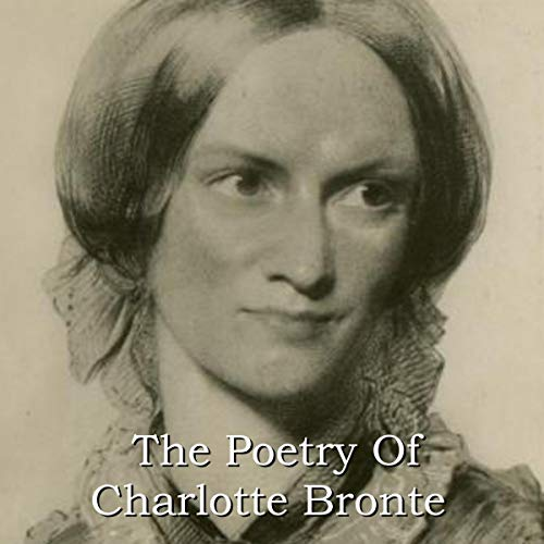The Poetry of Charlotte Bronte cover art
