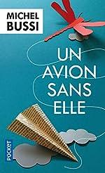 Un avion sans elle - Prix Maison de la Presse 2012 de Michel Bussi