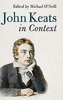 John Keats in Context (Literature in Context)