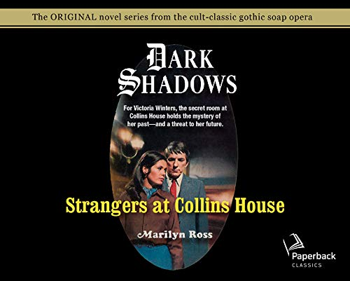 Strangers at Collins House (Library Edition) (Dark Shadows)