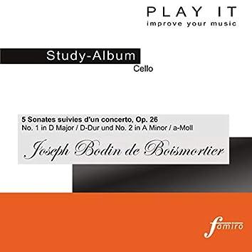 Play It - Study-Album for Cello: Joseph Bodin de Boismortier, 5 Sonates suivies d'un concerto, Op. 26, No. 1 in D Major und No. 2 in A Minor (Harpsichord Accompaniment / Cembolobegleitung)