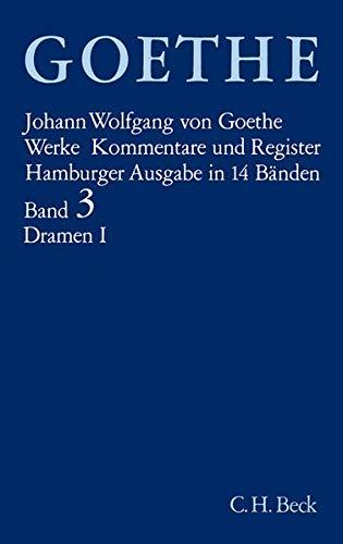 Werke. Hamburger Ausgabe.: Goethes Werke: Band III