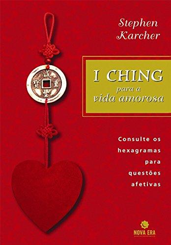 I Ching Para A Vida Amorosa