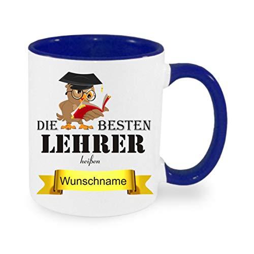 Crealuxe Tasse m. Wunschname Die besten Lehrer heißen. Wunschname - Kaffeetasse mit Motiv, Bedruckte Tasse mit Sprüchen oder Bildern