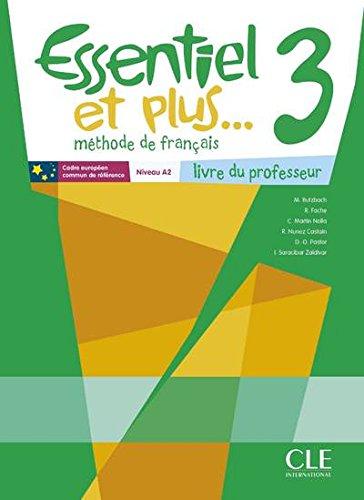 Essentiel et plus 3 guide pedagogique + CD audio (METHODE ESSENTIEL ET PLUS)