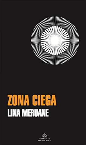 Zona ciega de Lina Meruane