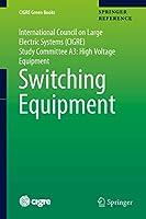 Switching Equipment (CIGRE Green Books)