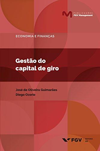 Gestão do capital de giro (Publicações FGV Management)