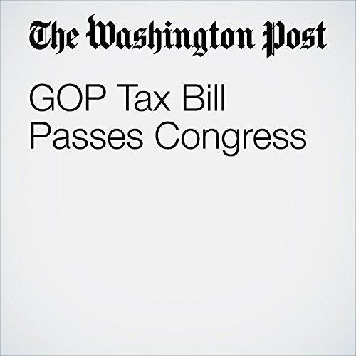 GOP Tax Bill Passes Congress copertina