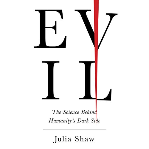 Evil Audiobook By Julia Shaw cover art