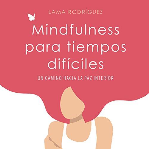 Diseño de la portada del título Mindfulness para tiempos difíciles