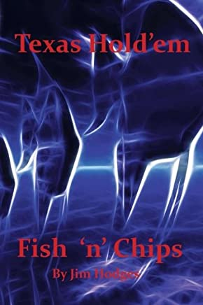 Texas Hold 'em Fish 'n' Chips: A Beginners Guide