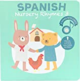 Cali's Books Spanish Nursery Rhymes. Best Interactive and Bilingual Sound Book for Babies and Toddlers Ages 1-3 (Spanish 3)