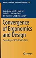 Convergence of Ergonomics and Design: Proceedings of ACED SEANES 2020 (Advances in Intelligent Systems and Computing, 1298)