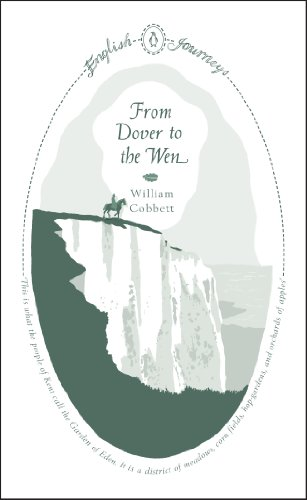 From Dover to the Wen (English Journeys Book 3) (English Edition)