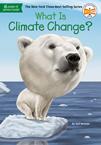What Is Climate Change? (What Was?)の詳細を見る