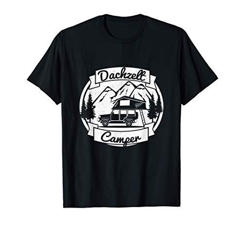 Dachzelt Camper - Geschenk Dachzelten Outdoor Natur Camping T-Shirt